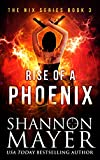 Kyпить Rise of a Phoenix (The Nix Series Book 3) на Amazon.com