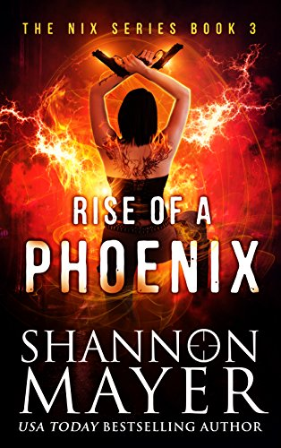 Rise of a Phoenix (The Nix Series Book 3) - Kindle edition