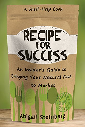 recipe-for-success-an-insiders-guide-to-bringing-your-natural-food-to-market