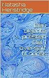 Den ukjente presten Del 1 oversatt til norsk (Norwegian Edition)