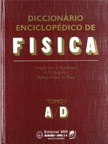 Descargar Libro Diccionario Enciclopedico De Fisicatomo I: 1 A. M. Projorov