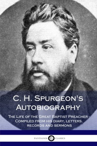 the life works and death of charles haddon spurgeon Charles haddon spurgeon (1988) spurgeon at his best: over 2200 striking quotations from the world's most exhaustive and widely-read sermon series, baker publishing charles spurgeon (2015) the complete works of c h spurgeon, volume 37, p43, delmarva publications, inc.