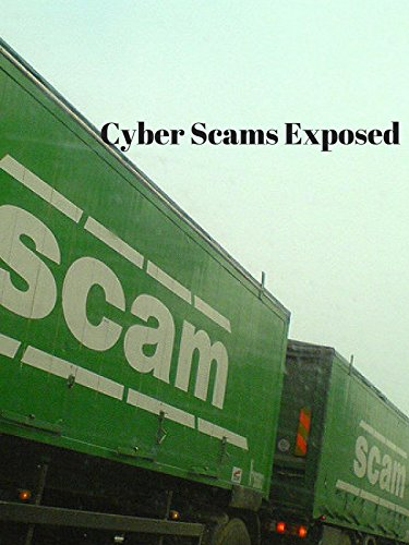 Cyber Scams Exposed