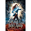 Fate's Keep: One Girl's Journey Through An Unfortunate Series Of Magic Portals (Fate's Journey Book 2)