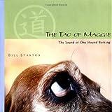 The Tao of Maggie, Bill Stanton, 0740738577