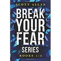 Break Your Fear Series: Do It Scared, Relaunch Your Life and Undefeated (Books 1—3)