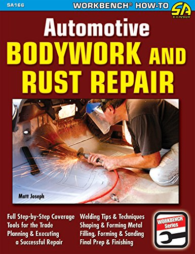 Automotive Bodywork & Rust Repair by [Joseph, Matt]