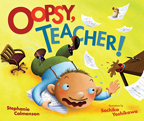 Oopsy, Teacher! (Carolrhoda Picture Books)