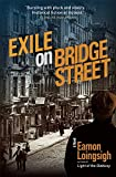 Exile on Bridge Street: A Novel (Auld Irishtown Trilogy)