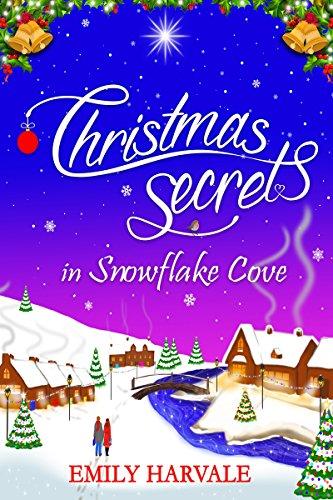Christmas Secrets in Snowflake Cove (Michaelmas Bay Book ()