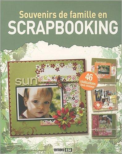 Lire Souvenirs de famille en Scrapbooking pdf