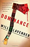 Dominance, Will Lavender, 1451617291