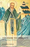 img - for Theodore the Stoudite: The Ordering of Holiness (Oxford Theology and Religion Monographs) by Roman Cholij (2009-06-22) book / textbook / text book