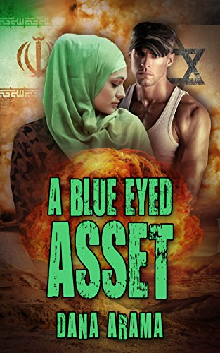 A Blue Eyed Asset: A Thrilling Suspense Novel (International Mystery & Crime) by [Arama, Dana]