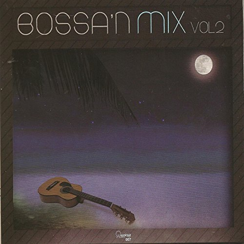 Bossa 'n Mix Vol 2