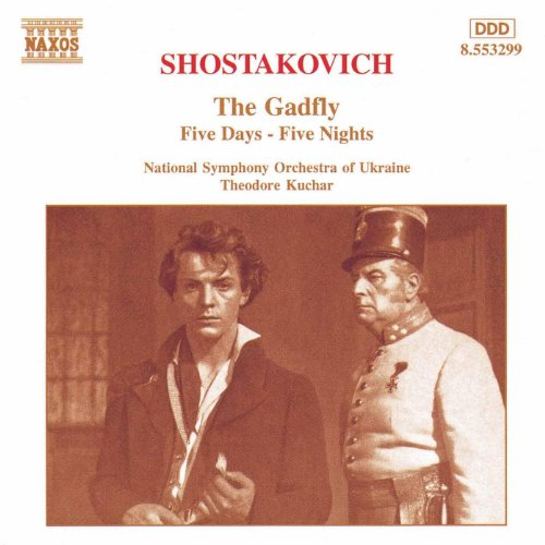 Shostakovich: Gadfly Suite (The) / Five Days-Five Nights - Suite Shostakovich