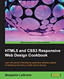HTML5 and CSS3 Responsive Web Design Cookbook, Benjamin LaGrone, 184969544X