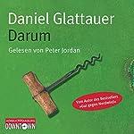 Darum | Daniel Glattauer