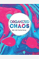 "Organized Chaos: 2-Year Calendar (Jan 2020 - Dec 2021), 8.5"" x 11"" Paperback"