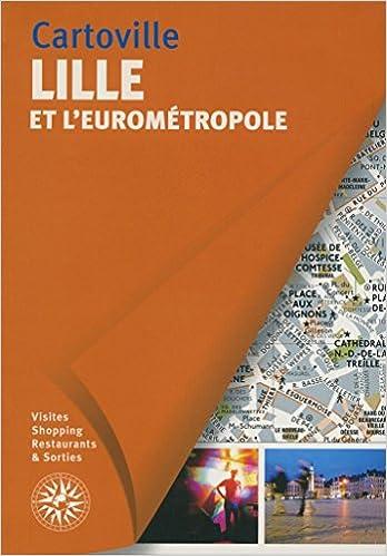 Livres gratuits en ligne Lille et l'Eurométropole epub pdf