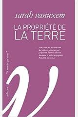 La Propriété de la terre (Domaine sauvage) (French Edition) Paperback