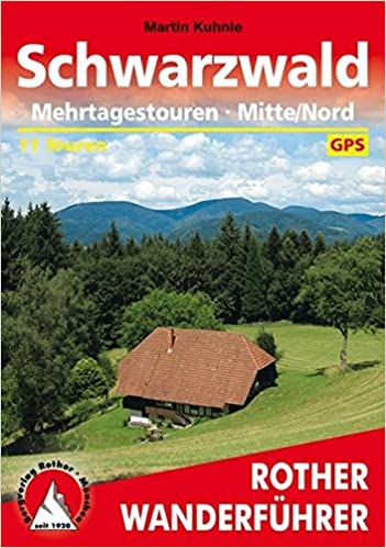 Schwarzwald: Mehrtagestouren - Mitte/Nord. 11 Touren. Mit GPS-Daten