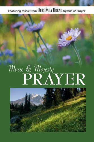 Music and Majesty - Prayer ()