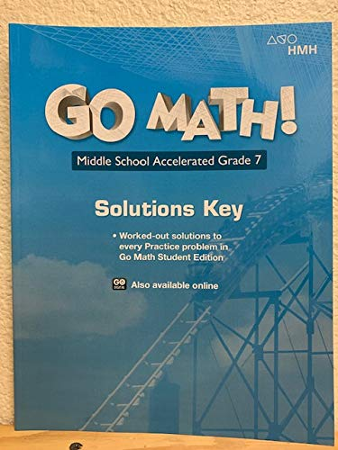 Go Math! Middle School Accelerated Grade 7, Solutions Key