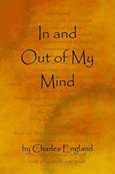 In and out of my mind by [England, Charles]