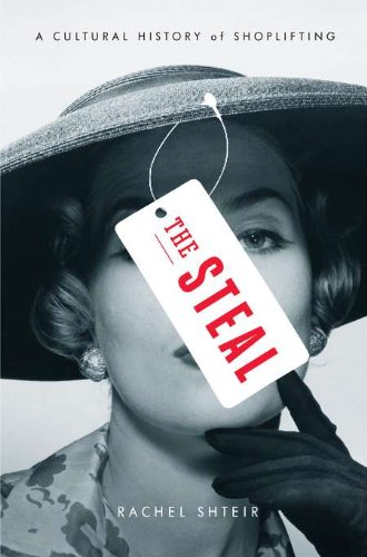 Download The Steal: A Cultural History of Shoplifting pdf epub