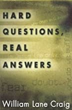 Hard Questions, Real Answers [Paperback] [2003] (Author) William Lane Craig