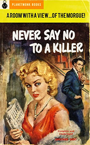 book cover of Never Say No to a Killer