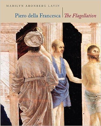 Piero Della Francesca: The Flagellation