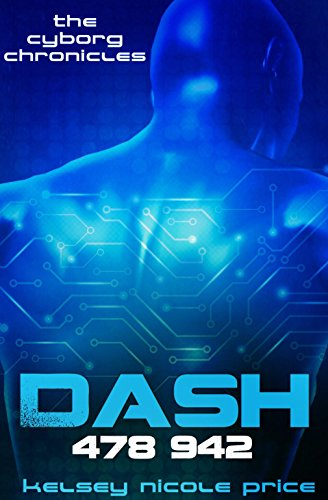 (Dash (The Cyborg Chronicles Book 1))