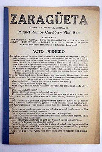 Zaragüeta. Comedia en dos actos. Paperback – 1919