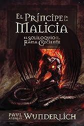 El Príncipe de la Malicia (Saga de una Flama Creciente nº 2) (Spanish Edition)