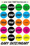 ISBN: 0812977866 - Super Sad True Love Story: A Novel