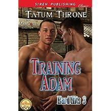 Training Adam  [Hard Hits 3] (Siren Publishing Classic ManLove)