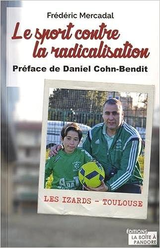 Amazon Fr Le Sport Contre La Radicalisation Frederic