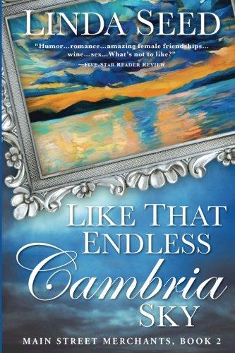Like That Endless Cambria Sky (Main Street Merchants) (Volume 2)