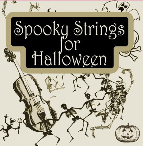 Spooky Strings (Spooky Halloween Stories Cd)