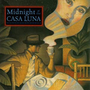 Midnight at the Casa Luna Radio/TV Program