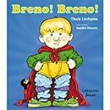 Breno! Breno! (Em Portuguese do Brasil)