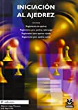 Iniciacion al Ajedrez (Chess First Steps), Antonio Lopez Manzano and Joan Segura Vila, 8480192062