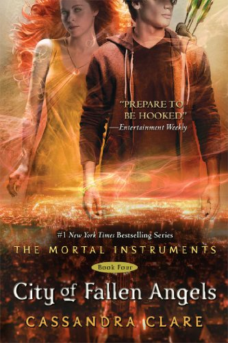 City of Fallen Angels - Book #4 of the Mortal Instruments