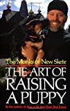 The Art of Raising a Puppy, Monks of New Skete Staff, 0316578398