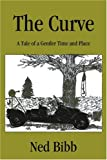 The Curve, Ned Bibb, 0595197728