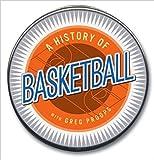 img - for History of Basketball (Highbridge Distribution) book / textbook / text book