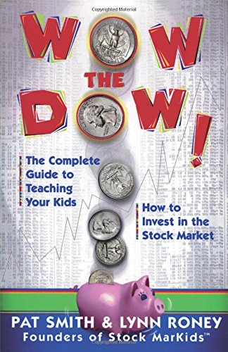 Wow-The-Dow-The-Complete-Guide-To-Teaching-Your-Kids-How-To-Invest-In-The-Stock-Market