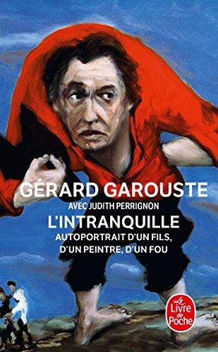 L'intranquille (Le Livre de Poche) (French Edition)